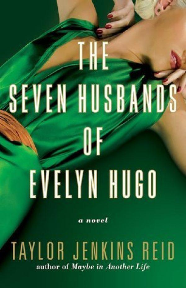 The Seven Husbands of Evelyn Hugo by Taylor Jenkins Reid | contemporary | women's fiction