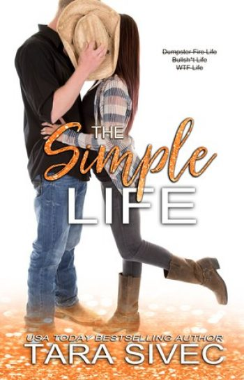 The Simple Life by Tara Sivec