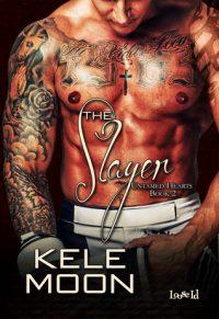 The Slayer by Kele Moon
