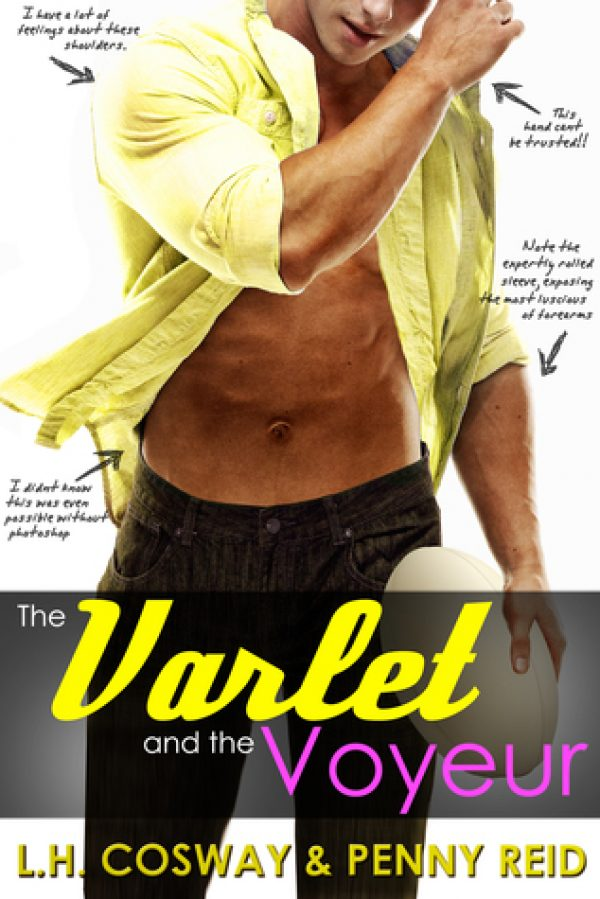 The Varlet and the Voyeaur by Penny Reid & LH Cosway | romantic comedy
