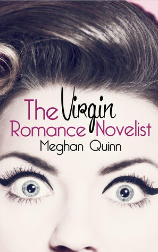 The Virgin Romance Novelist by Meghan Quinn