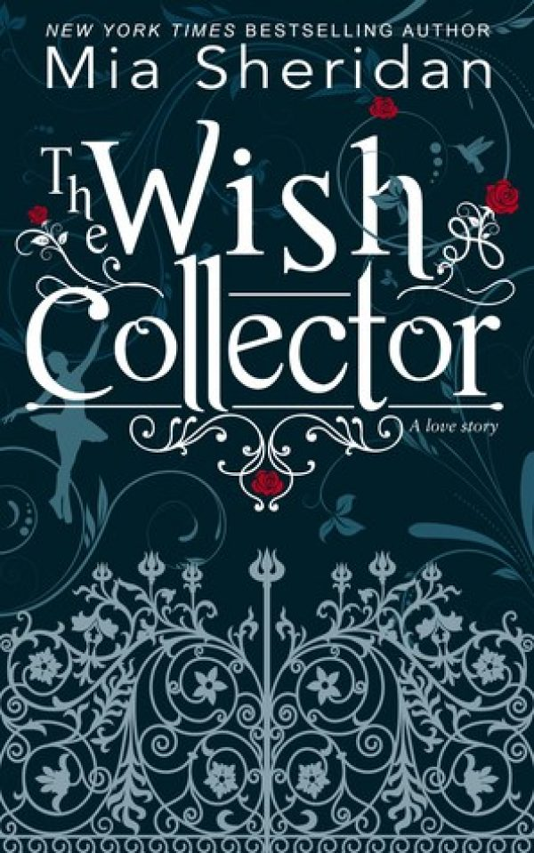 The Wish Collector by Mia Sheridan