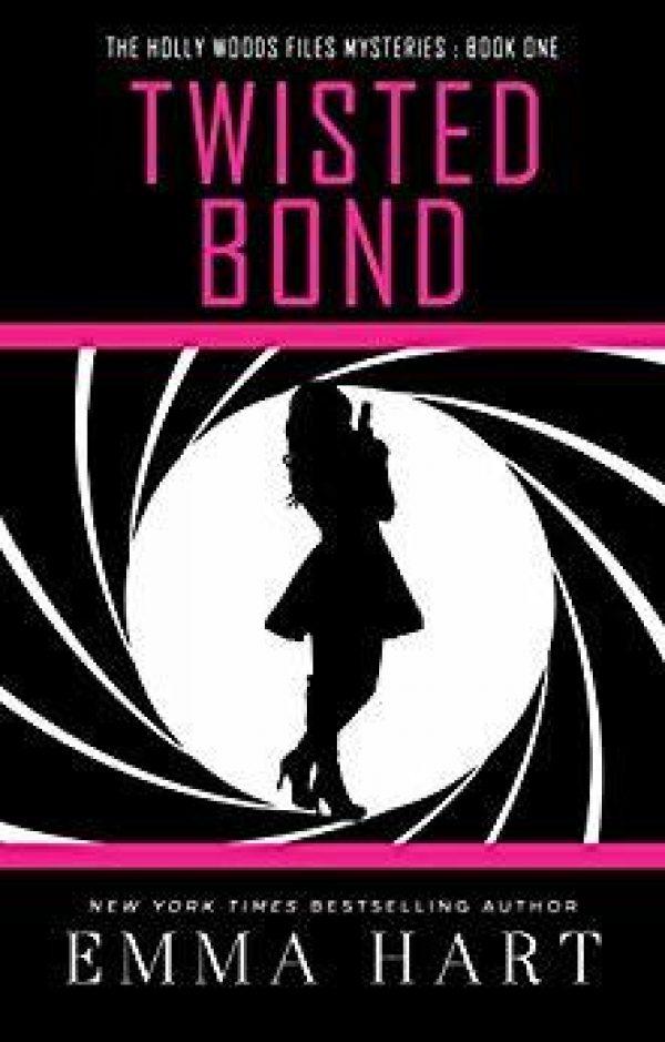 Twisted Bond by Emma Hart