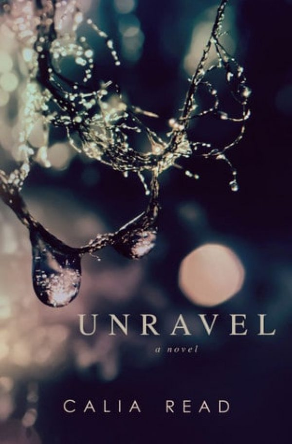Unravel by Calia Read