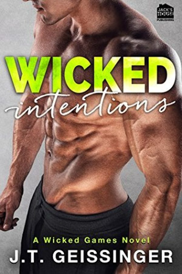Wicked Intentions by JT Geissinger | romantic suspense