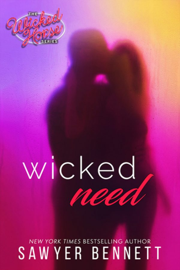 Wicked Need by Sawyer Bennett-new cover