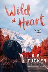 Wild at Heart by KA Tucker