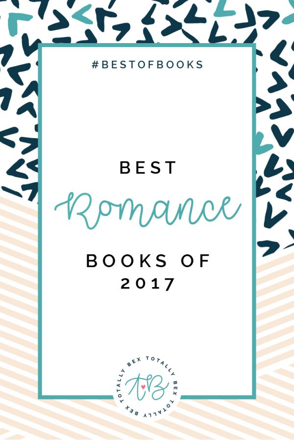 Totally Bex Best of Romance 2017