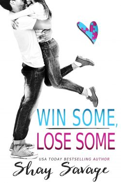 Win Some Lose Some by Shay Savage